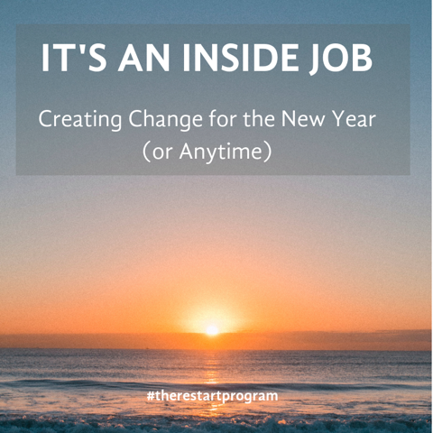 It's an Inside Job | Creating Change from the Inside Out.