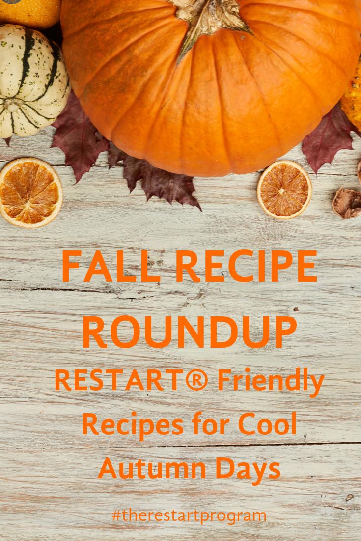 RESTART Friendly Fall Recipes